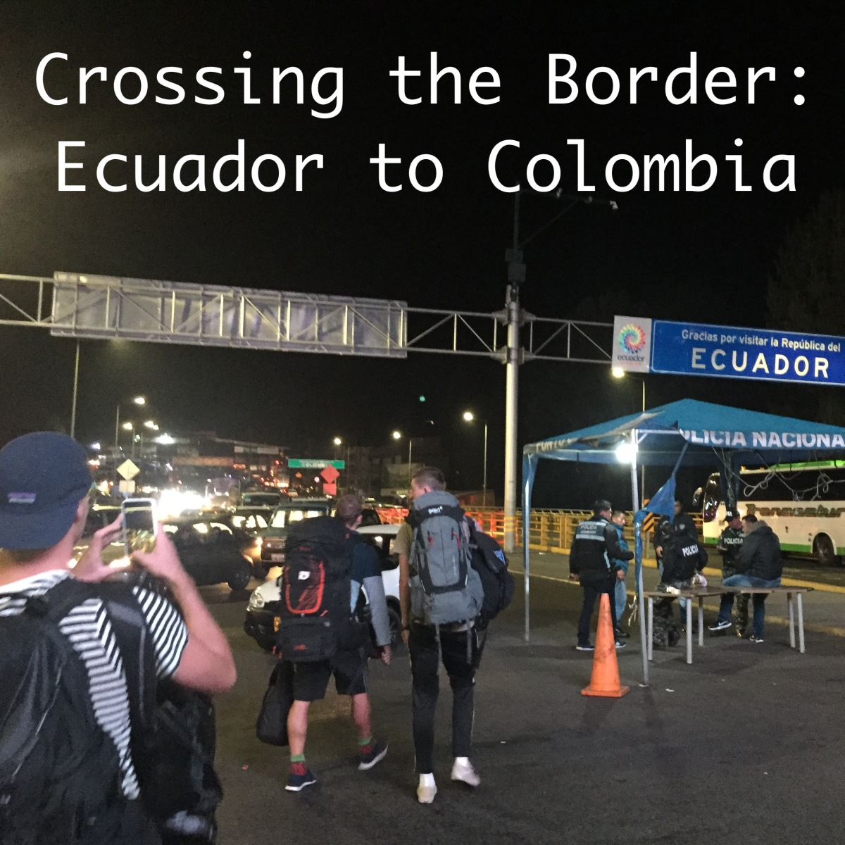 Crossing the Border from Ecuador to Colombia